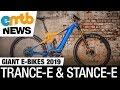 GIANT E-Bikes 2019: Trance-E, Stance-E und E-Fathom
