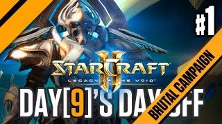 Day[9]'s Day Off - Legacy of The Void Brutal Campaign - P1