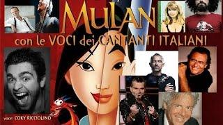 """""""Farò di te un uomo - MULAN"""" con le VOCI dei CANTANTI ITALIANI !!!"""