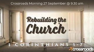Crossroads Morning Service, 27 September 2020 @ 9:30 am