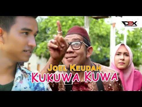 """Joel Keudah - Kukuw'a Kuw'a  (Official Music Video) FULL HD - Album """"Cewek Matre"""""""