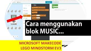 Lego Makecode Microsoft : MUSIC