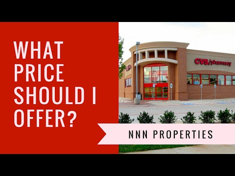 NNN Properties - What Price Should I Offer?