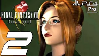 FINAL FANTASY VIII Remastered - Gameplay Walkthrough Part 2 - Party & Diablos Boss (PS4 PRO)