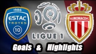 Troyes vs Monaco - Goals & Highlights - Ligue 1