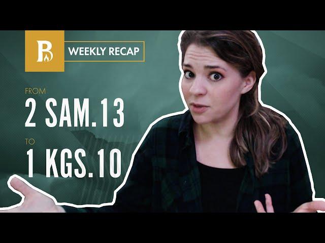 Faithfulness & Politics • Weekly Recap • 2 Samuel 13 – 1 Kings 10