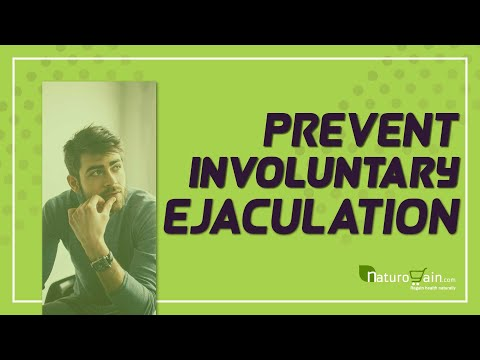 Natural Remedies to Prevent Involuntary Ejaculation during Sleep