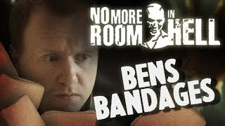 No More Room In Hell | Ben's Bandages