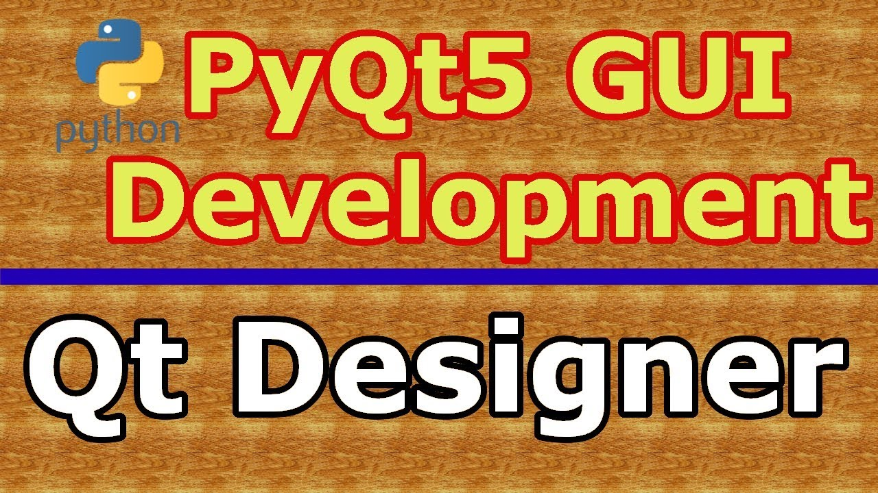 How To Work With Qt Designer In PyQt5
