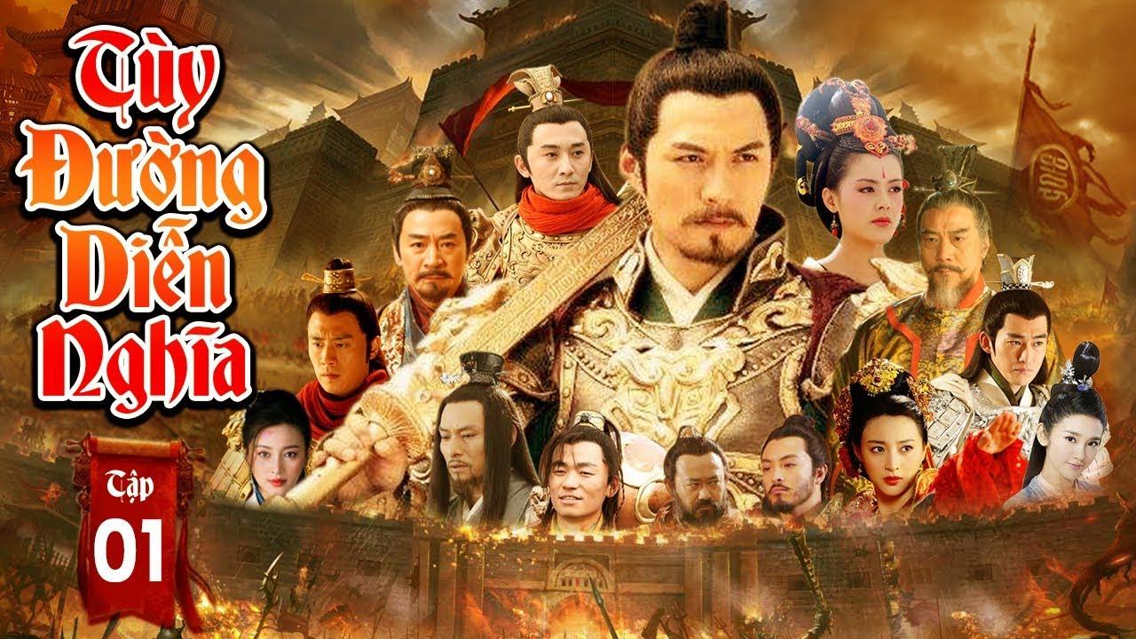 Phim Mới Hay Nhất 2019 | TÙY ĐƯỜNG DIỄN NGHĨA – Tập 1 | Phim Bộ Trung Quốc Hay Nhất 2019