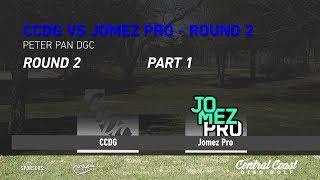 CCDG vs Jomez Round 2 - Part 1