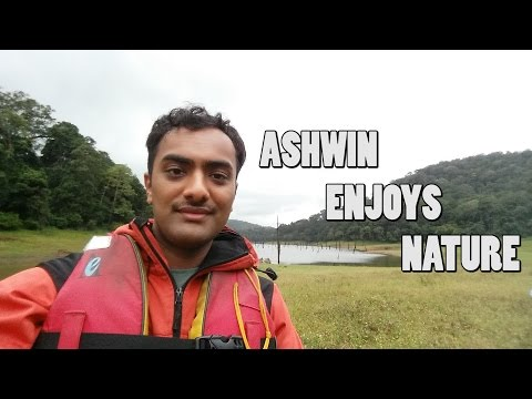 Ashwin Enjoys Nature - Periyar National Park, India (Ep 7)