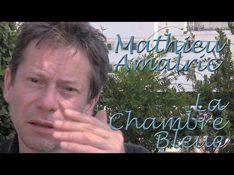 DP30 @ Cannes: Mathieu Amalric, Le Chambre Bleue