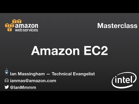Amazon EC2 Masterclass