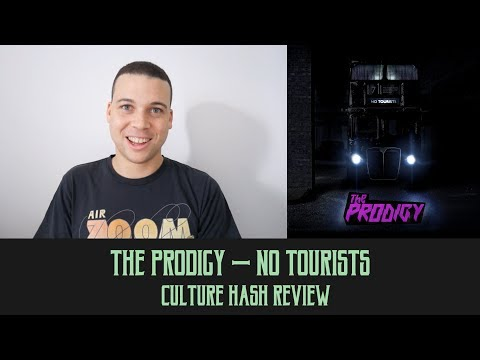 The Prodigy - No Tourists | Culture Hash Review Mp3