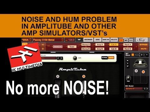 Reducing noise in amplitube and other amp modelling without noise gate