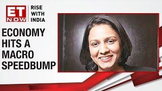 Economy Hits A Macro Speedbump | Sonal Varma of Nomura To ET NOW