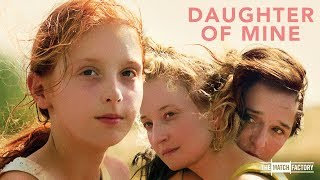 DAUGHTER OF MINE by Laura Bispuri (Official International Trailer)