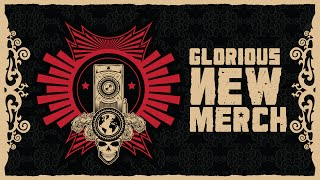 Glorious New Merchandise - FIRST WEEK FREE SHIPPING
