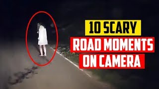 10 Scariest Road Encounters Caught on Dashcam