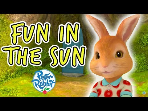 Peter Rabbit - Fun in the Blazing Sun | Off on a Summer Adventure