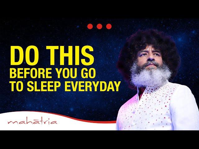 DO THIS Before You Go To Sleep Everyday | Mahatria on Self Awareness