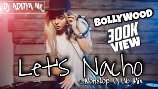 Saturday Night Bollywood Mix l Special Party Nonstop l Club Mix l Bollywood Club l With DJ Aditya NR
