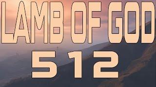 Lamb Of God - 512 (Instrumental Cover)