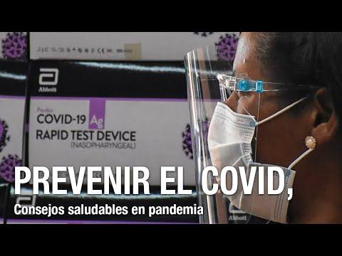 Consejos para prevenir la COVID ¿Cómo tratarlo y por qué los jóvenes son factor de contagio?