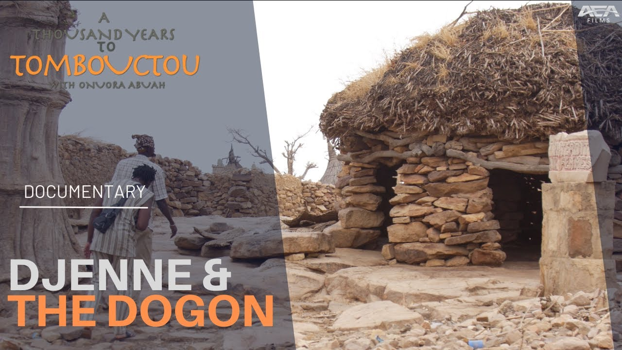 Djenné & the Dogon | African History Documentary