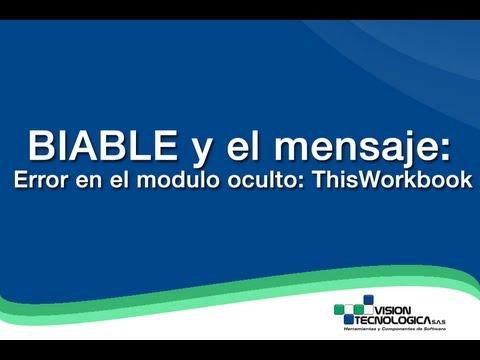 Biable y el mensaje: Error en el modulo oculto: ThisWorkbook