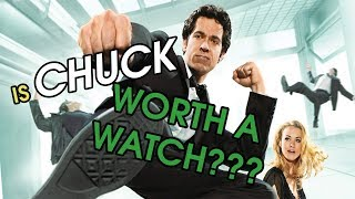 Chuck - Worth a Watch? | TV Show Review