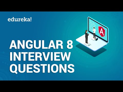 Angular Interview Questions And Answers | Angular 8 Interview Preparation | Edureka