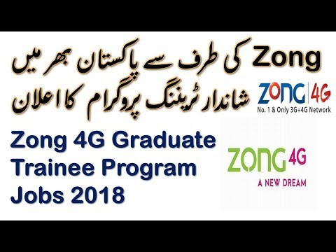 Zong 4G Graduate Trainee Program Jobs 2018