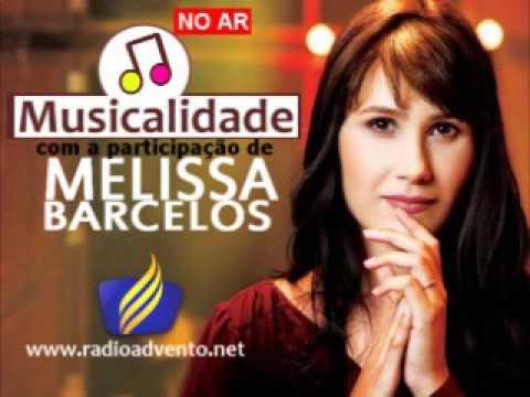 Programa Musicalidade com Melissa Barcellos 19/02/17