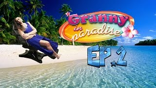 MY OWN LEVEL!! | (GIP) Granny in Paradise Ep.2
