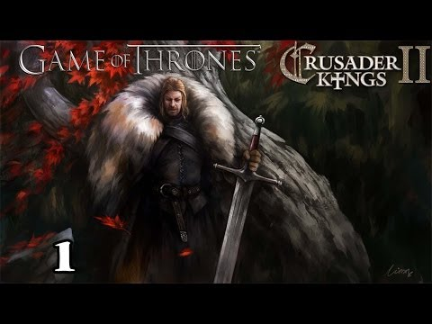 Crusader Kings 2 A Game of Thrones Mod as Eddard Stark 1 |