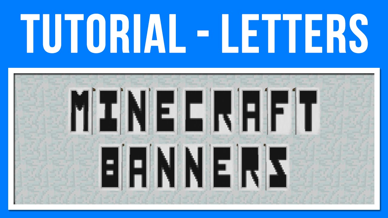 Minecraft 1.8 Banner Art   Letters of the Alphabet (Bordered