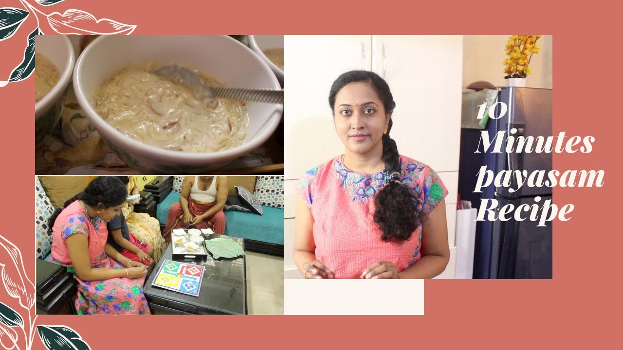 10 Minutes Yummy Payasam / Update On Amma's Health / Family Indoor Game
