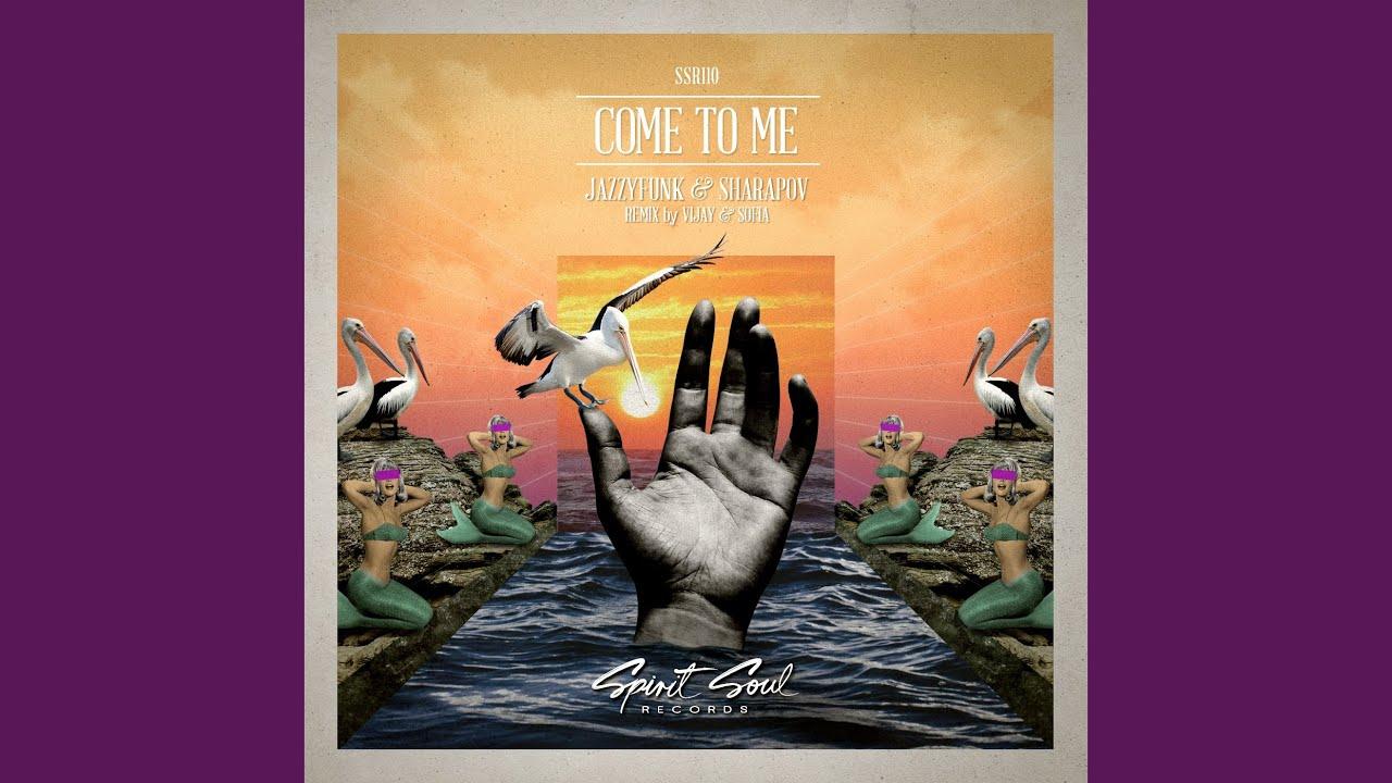 Download Come To Me (Original Mix)