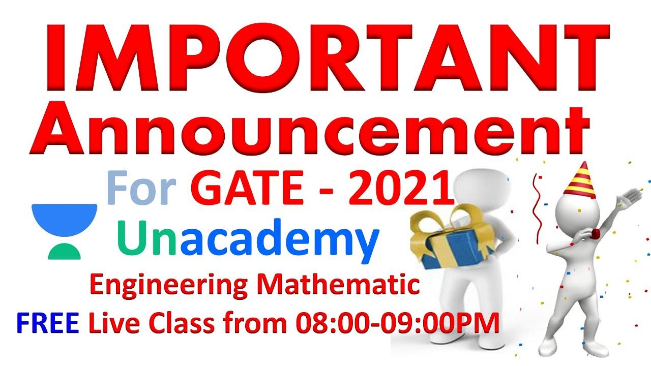 🔴Important Announcement | FREE live class of Engineering Mathematics on Unacademy🔴