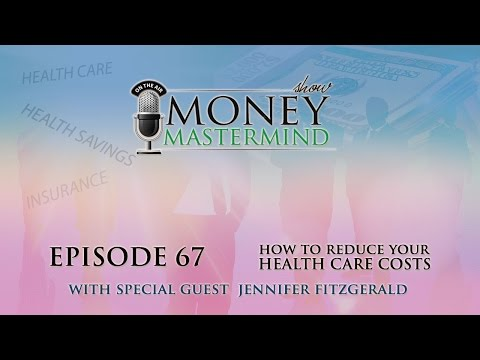 MMS067 - How to Reduce Your Health Care Costs