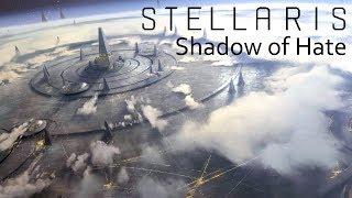 Stellaris - Shadow of Hate - Episode 32 - Battlecruisers