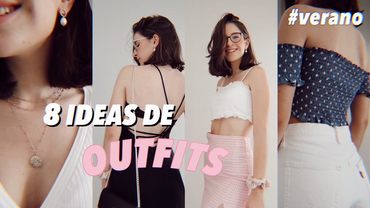 ✰ 8 ideas de outfits ☀️👗 ✰ #verano #analuisa
