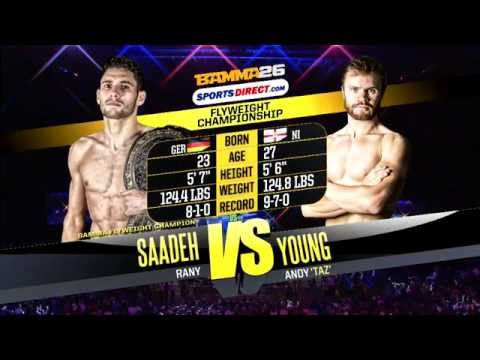 Rany Saadeh vs Andy Young - BAMMA 26 Main Event (World Flyweight Title)