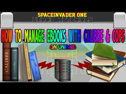 How to setup Calibre and Cops for ebook management on unRAID