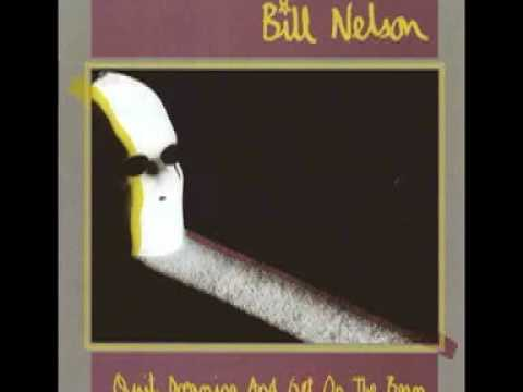 Bill Nelson - Do You Dream In Colour?