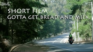 Short Film - gotta get some bread and milk