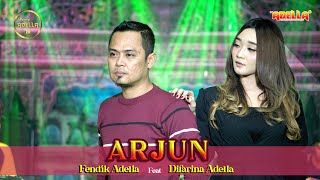 ARJUN - Fendik Adella ft Difarina Adella- OM ADELLA