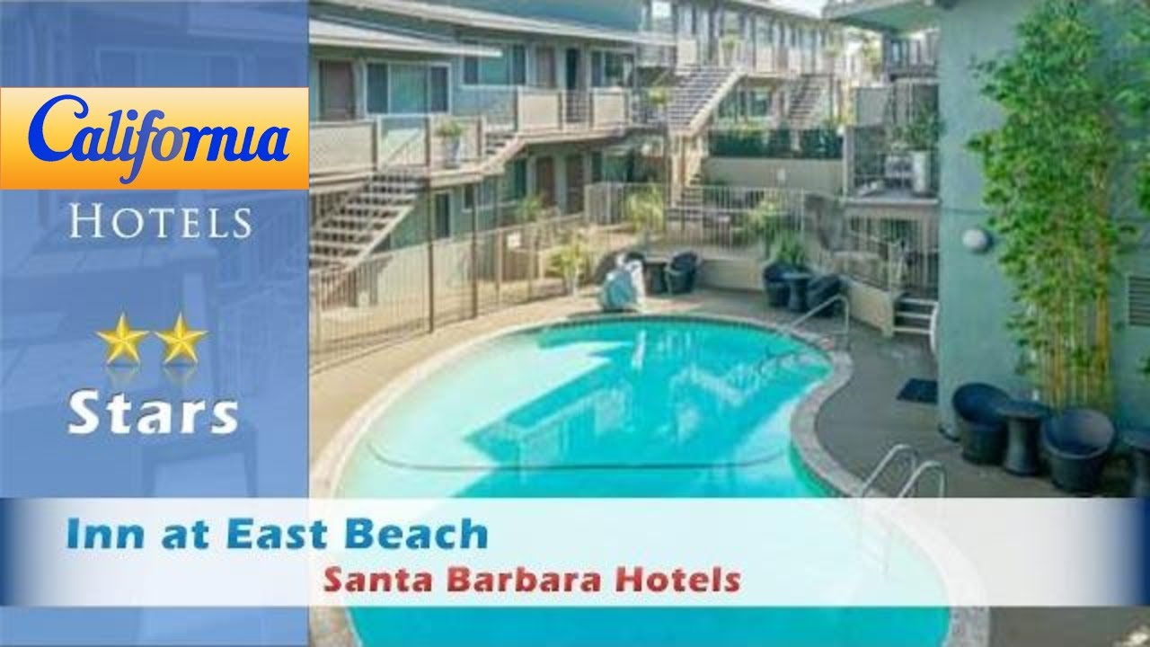 Inn At East Beach Santa Barbara Hotels California
